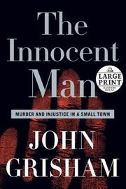 Cover of: The Innocent Man: Murder and Injustice in a Small Town