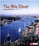 Cover of: The Nile River (Land and Water World Rivers)