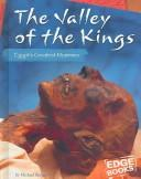 Cover of: The Valley Of The Kings: Egypt's Greatest Mummies (Edge Books: Mummies) |