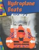 Cover of: Hydroplane Boats (Wild Rides)