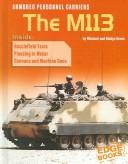 Cover of: Armored Personnel Carriers: The M113 (Edge Books: War Machines) | Michael Green