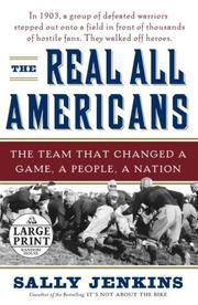 Cover of: The Real All Americans: the team that changed a game, a people, a nation