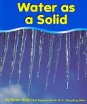 Cover of: Water as a Solid (Water)