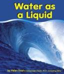 Cover of: Water as a Liquid (Water)