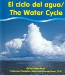 Cover of: El Ciclo Del Agua/the Water Cycle (Water)