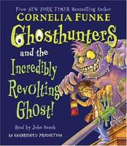 Cover of: Ghosthunters #1: Ghosthunters and the Incredibly Revolting Ghost: Ghosthunters #1 (Ghosthunters)