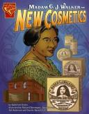 Cover of: Madam C .j. Walker and New Cosmetics (Inventions and Discovery)
