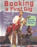 Cover of: Booking a First Gig (Rock Music Library)