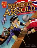 Cover of: Benedict Arnold: American Hero and Traitor (Graphic Biographies)