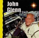 Cover of: John Glenn (Explore Space)