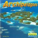 Cover of: Archipelagoes (Earthforms)