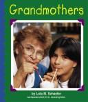 Cover of: Grandmothers (Families)
