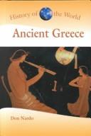 Cover of: History of the World - Ancient Greece (History of the World) | Don Nardo