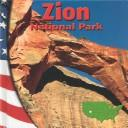 Cover of: Zion National Park (National Parks (Mankato, Minn.).)