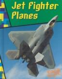 Cover of: Jet Fighter Planes (Wild Rides) | A. R. Schaefer