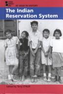 Cover of: The Indian Reservation System