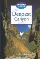 Cover of: Extreme Places - The Deepest Canyon (Extreme Places)
