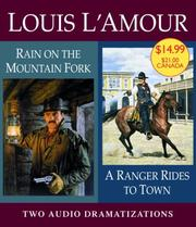 Cover of: A Ranger Rides to Town/Rain on a Mountain Fork | Louis L