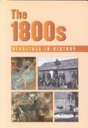Cover of: The 1800s | James Miller