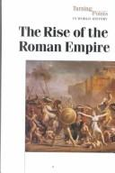 Cover of: Turning Points in World History - Rise of the Roman Empire