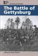 Cover of: The Battle of Gettysburg | James Tackach