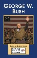 Cover of: George W. Bush | Cheryl Fisher Phibbs, book editor.