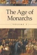 Cover of: The Age of Monarchs