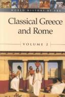 Cover of: Vol. 2 Classical Greece and Rome