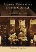 Purdue University North Central, IN (College History Series) (The Campus History Series)