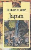 Cover of: History of Nations - Japan | Clay Farris Naff