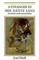 Cover of: A stranger in her native land | Joan T. Mark