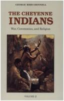 Cover of: The Cheyenne Indians, Vol. 2 | George Bird Grinnell