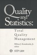 Quality and statistics by