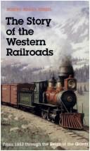 The story of the western railroads by Robert Edgar Riegel