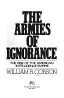 Cover of: The armies of ignorance