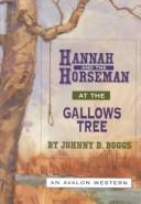 Cover of: Hannah and the Horseman at the Gallows Tree - An Avalon Western | Johnny D. Boggs