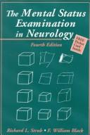 Cover of: The Mental Status Examination in Neurology | Richard L. Strub