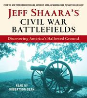 Cover of: Jeff Shaara's Civil War Battlefields