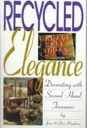 Cover of: Recycled elegance