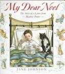 Cover of: My dear Noel: the story of a letter from Beatrix Potter
