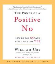 Cover of: The Power of a Positive No | William Ury