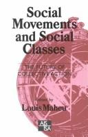 Cover of: Social Movements and Social Classes | Louis Maheu