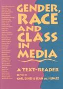 Cover of: Gender, Race and Class in Media |
