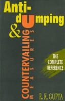 Cover of: Anti-Dumping and Countervailing Measures