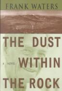 Cover of: The dust within the rock