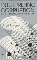 Cover of: Interpreting corruption | Vinod Pavarala