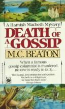 Cover of: Death of a Gossip, A Hamish Macbeth Mystery
