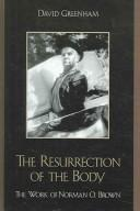 Cover of: The Resurrection of the Body