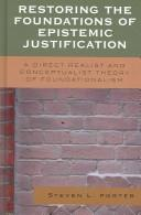 Cover of: Restoring the Foundations of Epistemic Justification