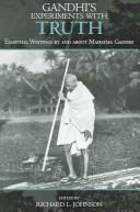 Cover of: Gandhi's Experiments with Truth | Richard L. Johnson